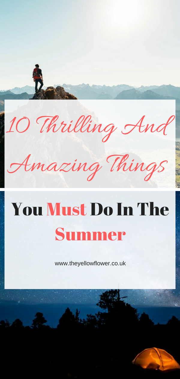 thrilling and amazing things you must do in summer
