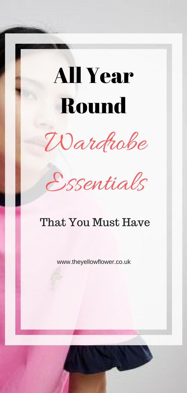 all year round wardrobe essentials