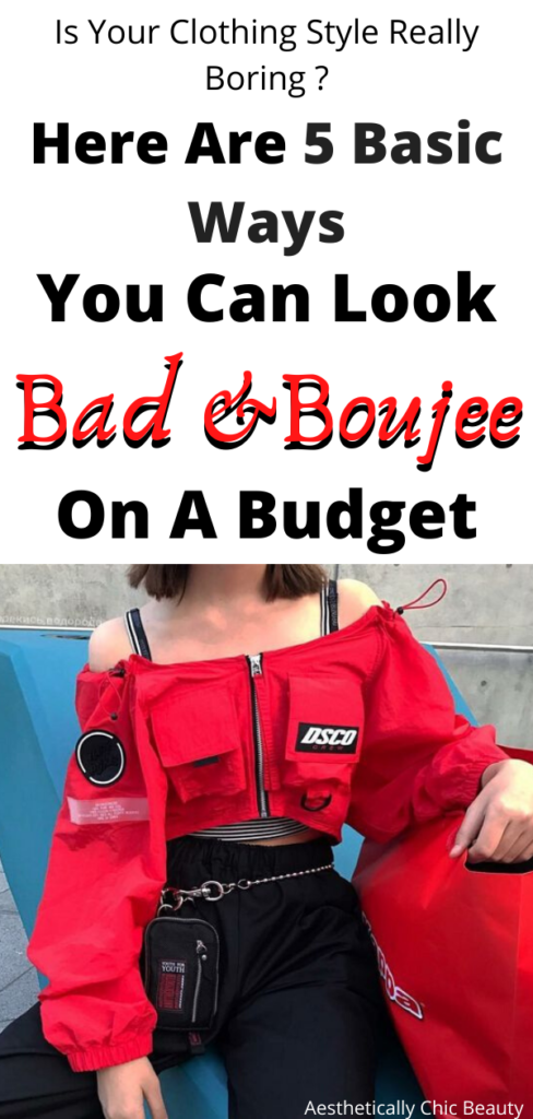 bad and boujee on a budget