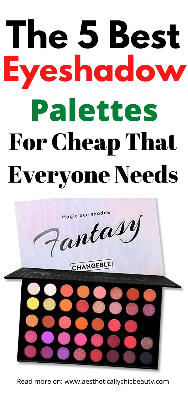 The Best Eyeshadow Palettes For Cheap Prices That Everyone Needs